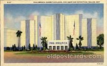 exp110063 - Pan American Exhibit Hall Pan American Exposition 1937 Dallas Texas USA, Postcard Post Card
