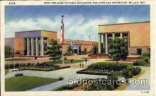 exp110072 - Food and Agricultural Buildings Pan American Exposition 1937 Dallas Texas USA, Postcard Post Card