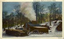 fac001078 - Maple Sugar Making Vermont, USA Postcard Post Cards Old Vintage Antique