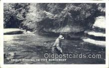 fis001538 - Trout Fishing in Northwest Fishing Postcard Printed Photo Post Card Old Vintage Antique