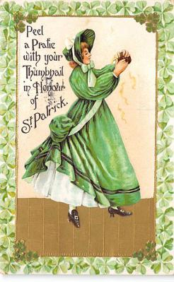 holA070344 - Peel a Pratie with your Thumbnail St. Patricks Day Postcard