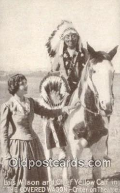 ind200494 - Lois Wilson & Chief Yellow Calf Indian Postcard, Post Card