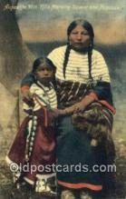 ind200472 - Aupokte Win Kills Morning Squaw, & Papoose Indian Postcard, Post Card