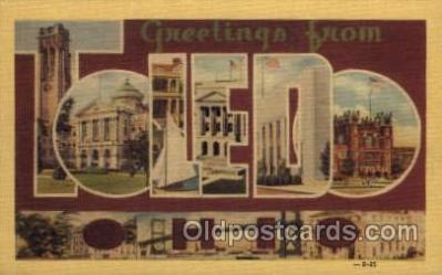 LLT001287 - Toledo, Ohio Large Letter Town Towns Post Cards Postcards