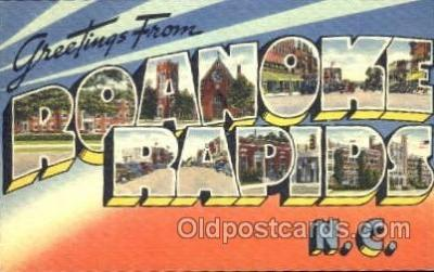 LLT001340 - Greetings From Roanoke Rapids, North Carolina, USA Large Letter Town Towns Postcard Postcards