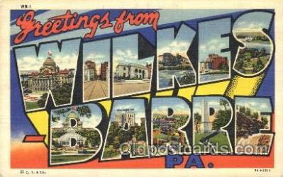 LLT100074 - Wilkes Barre, Pa, Usa Large Letter Town, Towns, Postcard Postcards