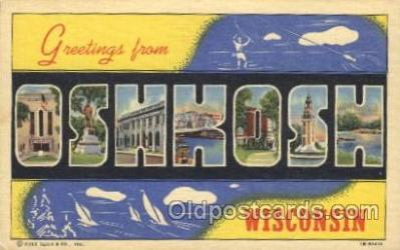 LLT100094 - Oshkosh, Wisconsin, USA Large Letter Town, Towns, Postcard Postcards