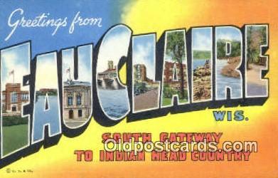 LLT200492 - Eauclaire, WI, USA Large Letter Town Postcard Post Card Old Vintage Antique