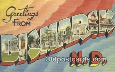 LLT200531 - Bismarck, North Dakota, USA Large Letter Town Postcard Post Card Old Vintage Antique
