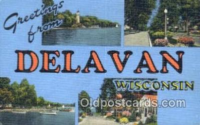 LLT201633 - Delavan, Wisconsin USA Large Letter Town Vintage Postcard Old Post Card Antique Postales, Cartes, Kartpostal