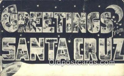 LLT201745 - Santa Cruz, Cal USA Large Letter Town Vintage Postcard Old Post Card Antique Postales, Cartes, Kartpostal