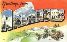 LLS001216 - Large Letter States, Greetings From Arkansas Postcard Postcards