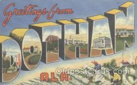 LLT001039 - Dothan, ALA. USA Large Letter Town Postcard Postcards