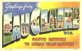 LLT001229 - Eauclaire, Wis, USA Large Letter Town Postcard Postcards