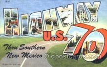 LLT001247 - Highway US 70, New Mexico Large Letter Town Postcard Postcards