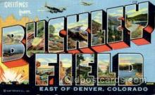 LLT001256 - Buckley Field, Denver, Colorado Large Letter Town Postcard Postcards