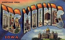 LLT001267 - Des Moines, Iowa Large Letter Town Towns Post Cards Postcards