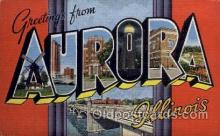 LLT001281 - Aurora, Illinois Large Letter Town Towns Post Cards Postcards