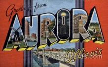 LLT001291 - Aurora, Illinois Large Letter Town Towns Post Cards Postcards