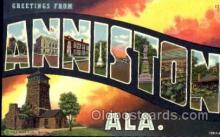 LLT001322 - Greetings From Anniston, Alabama, USA Large Letter Town Towns Postcard Postcards