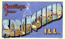 LLT001323 - Greetings From Springfield, Ill. USA Large Letter Town Towns Postcard Postcards