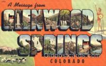 LLT001328 - Greetings From Glenwood Springs, Colorado USA Large Letter Town Towns Postcard Postcards