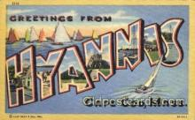 LLT001355 - Greetings From Hyannis, Cape Cod, Mass Large Letter Town Towns Postcard Postcards