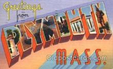LLT001357 - Greetings From Plymouth, Mass. USA Large Letter Town Towns Postcard Postcards