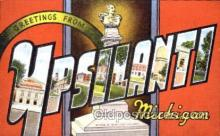 LLT001374 - Greetings From Upsilanti, Michigan, USA Large Letter Town Towns Postcard Postcards
