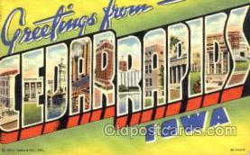 LLT001421 - Greetings From Cedar Rapids, Iowa, USA Large Letter Town Towns Postcard Postcards