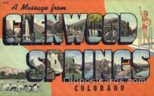 LLT001469 - Greetings From Glenwood Springs, Colorado USA Large Letter Town Towns Postcard Postcards