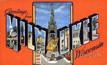 LLT001485 - Greetings From Milwaukee, Wisconsin, USA Large Letter Town Towns Postcard Postcards