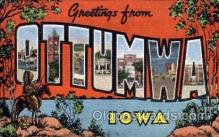 LLT001489 - Greetings From Ottumwa, Iowa, USA Large Letter Town Towns Postcard Postcards