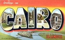LLT001493 - Greetings From Cairo Illinois, USA Large Letter Town Towns Postcard Postcards