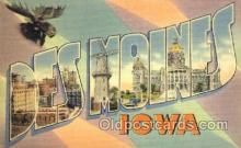 LLT001500 - Greetings From Des Moines, Iowa, USA Large Letter Town Towns Postcard Postcards