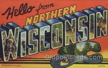 LLT001587 - Greetings From Northern Wisconsin, USA Large Letter Town Towns Postcard Postcards