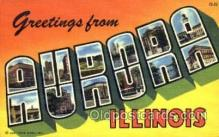 LLT001668 - Greetings From Aurora, Illinois, USA Large Letter Town Towns Postcard Postcards