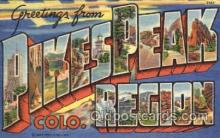 LLT001706 - Greetings From Pikespeak, Region, Colorado, USA Large Letter Town Towns Postcard Postcards