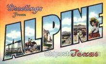 LLT001722 - Greetings From Alpine, Texas, USA Large Letter Town Towns Postcard Postcards