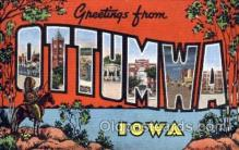 LLT001734 - Greetings From Ottumwa, Iowa, USA Large Letter Town Towns Postcard Postcards
