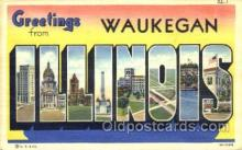 LLT001748 - Greetings From Waukegen, Illinois, USA Large Letter Town Towns Postcard Postcards