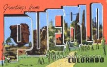 LLT001838 - Pueblo, Colorado Large Letter Town Postcard Postcards