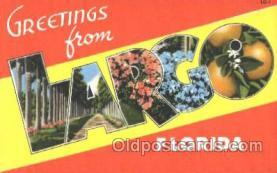 LLT001840 - Largo, Florida Large Letter Town Postcard Postcards