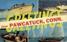 LLT001881 - Pawcatuck, Conn., Connecticut, USA Large Letter Towns  Postcard Postcards