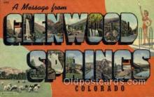 LLT001916 - Glenwood Springs, Colorado, USA Large Letter USA Town, Towns, Postcard Postcards
