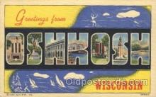 LLT100094 - Oshkosh, Wisconsin, USA Large Letter Town, Towns, Postcard Postcards