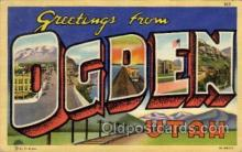 LLT1001145 - Ogden, Utah Large Letter Town Towns Post Cards Postcards