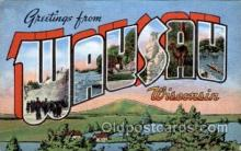 LLT1001175 - Wausau, Wisconsin Large Letter Town Towns Post Cards Postcards