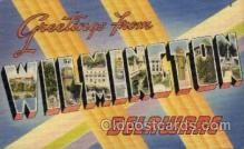 LLT1001205 - Wilmington, Delaware Large Letter Town Towns Post Cards Postcards