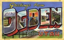 LLT1001255 - Ogden, Utah Large Letter Town Towns Post Cards Postcards